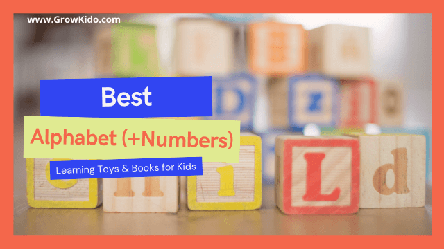 10 Best Alphabet (+Numbers) Learning Toys and Books for Kids