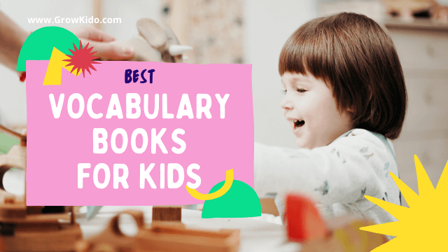10 Must-Have Vocabulary Books for Kids of All Ages