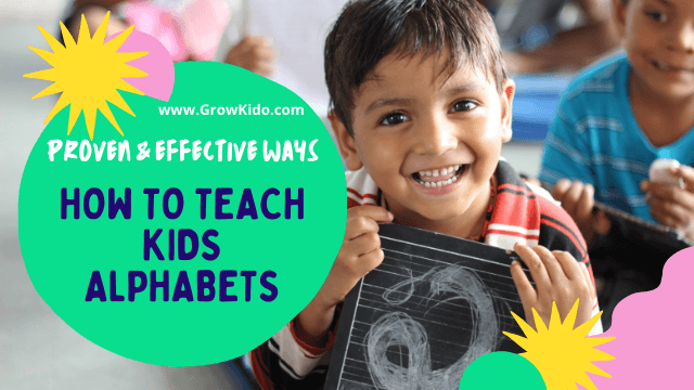 11 Proven Fun and Effective Ways to Teach Kids Alphabets