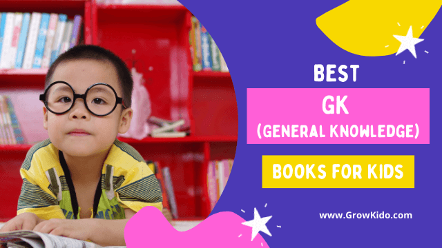 Best GK (General Knowledge) Books for Kids To Increase IQ Level