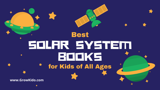 11 Best Solar System Books for Kids of All Ages