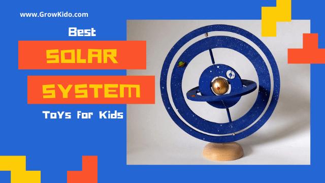 10 Best Solar System Toys for Kids