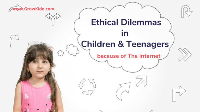 Ethical Dilemmas in Children and Teenagers because of The Internet