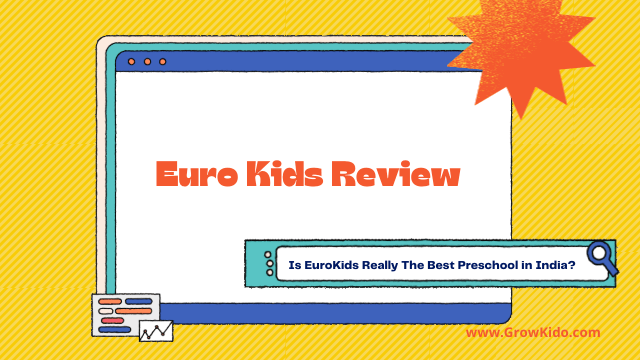 Euro Kids Review | Everything Parents Need To Know