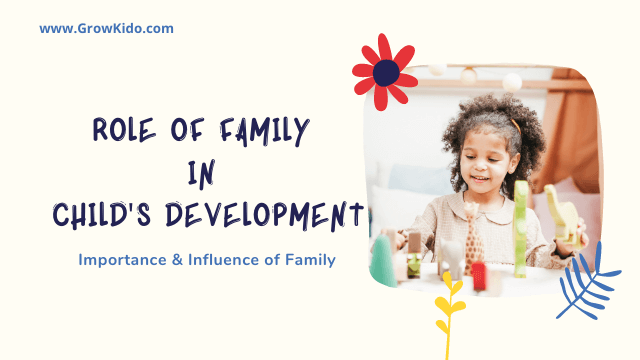 11 Key Role of Family in Child's Development | Importance & Influence