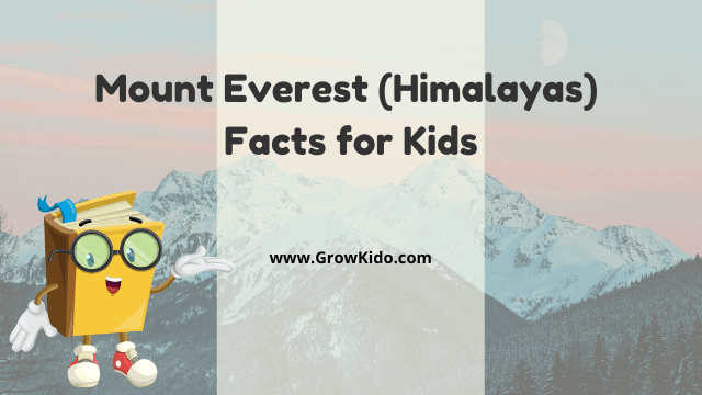 11 Amazing Mount Everest Facts for Kids [UPDATED Facts]