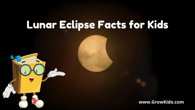 11 Surprising Lunar Eclipse Facts for Kids