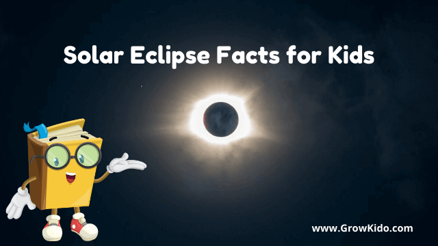 11 Surprising Solar Eclipse Facts for Kids [UPDATED Facts]