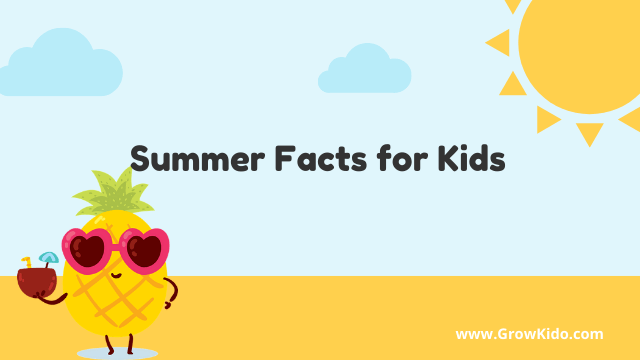 11 Amazing Summer Facts for Kids