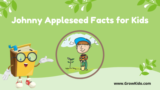 11 Surprising Johnny Appleseed Facts for Kids [UPDATED Facts]