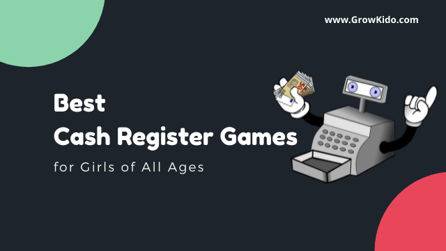 15 Best Cash Register Games for Girls of All Ages in [2021]