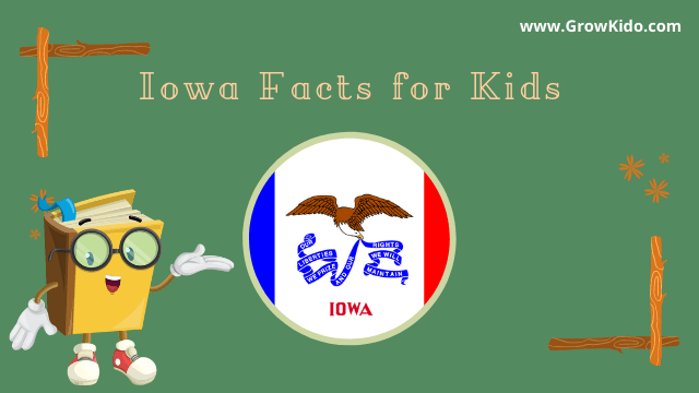 11 Most Interesting Iowa Facts for Kids [UPDATED Facts]