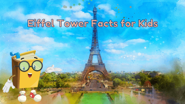 11 Surprising Eiffel Tower Facts for Kids [UPDATED Facts]
